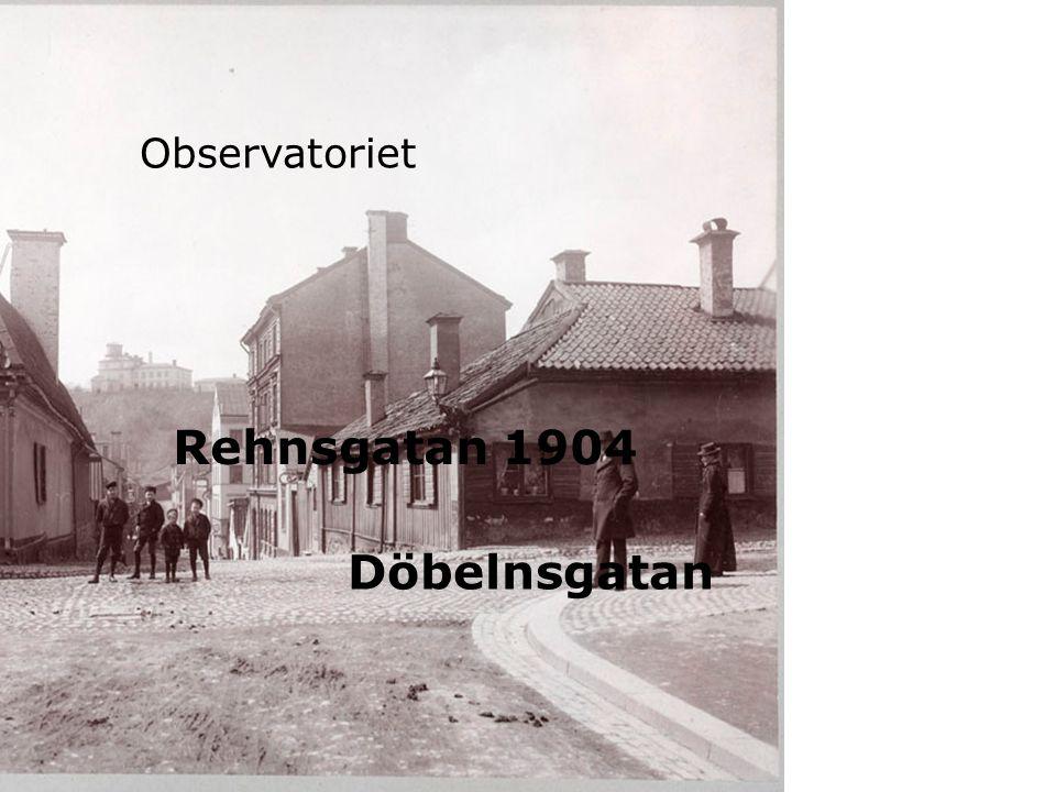 Observatoriet Rehnsgatan 1904 Döbelnsgatan