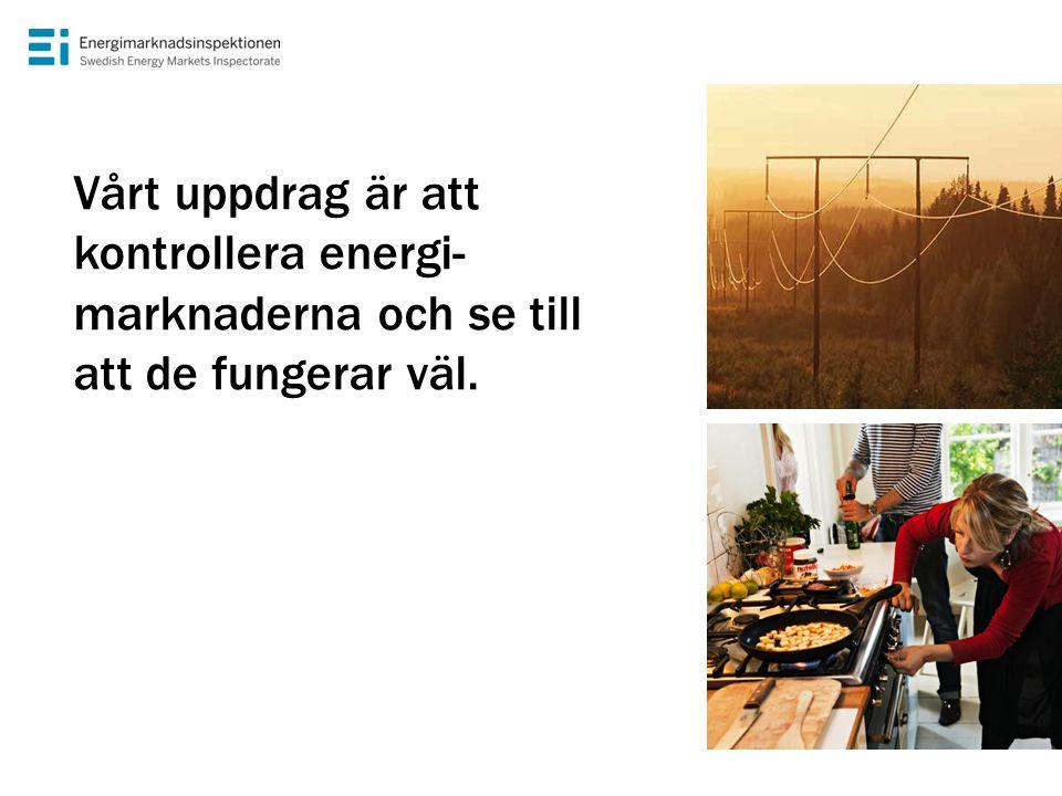Vårt uppdrag är att kontrollera energi-marknaderna och se till att de fungerar väl.