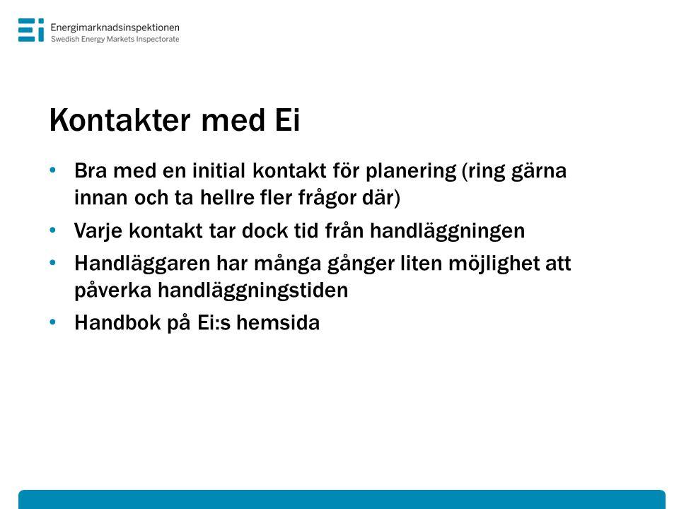 Kontakter med Ei Bra med en initial kontakt för planering (ring gärna innan och ta hellre fler frågor där)