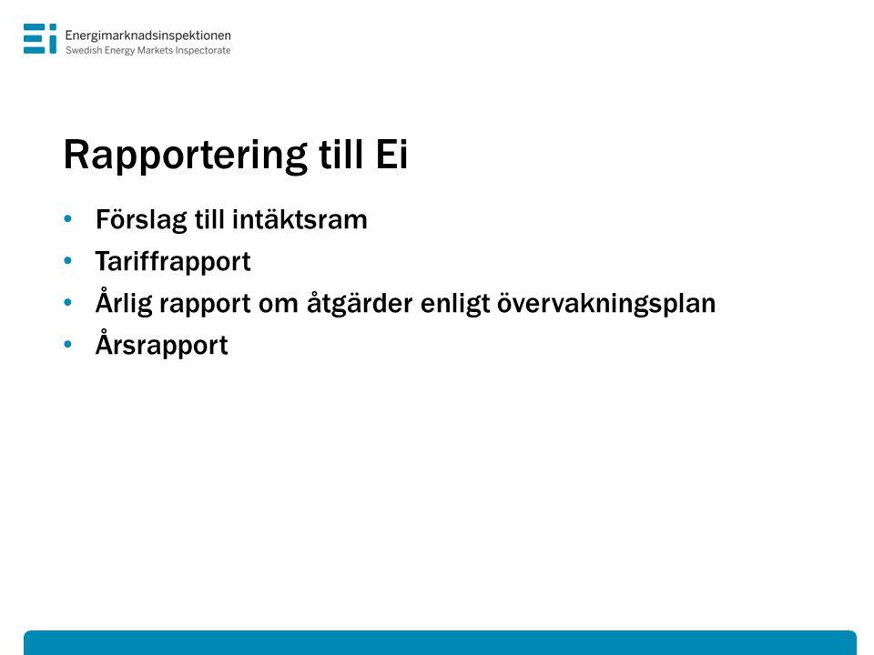 Rapportering till Ei Förslag till intäktsram Tariffrapport