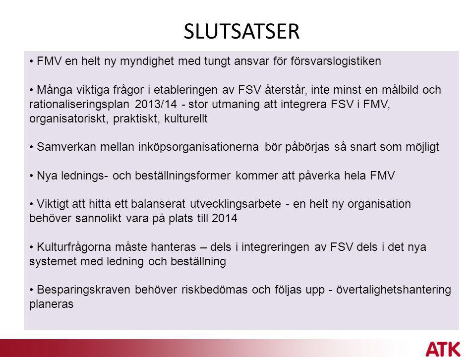 SLUTSATSER FMV en helt ny myndighet med tungt ansvar för försvarslogistiken.
