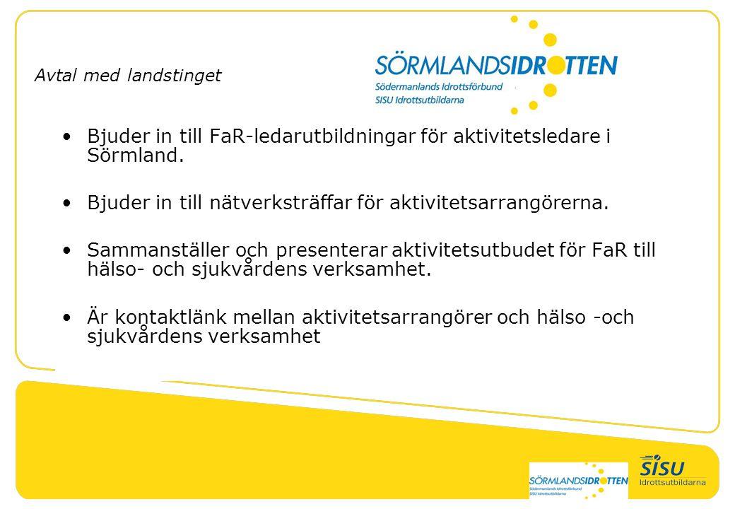 Bjuder in till FaR-ledarutbildningar för aktivitetsledare i Sörmland.