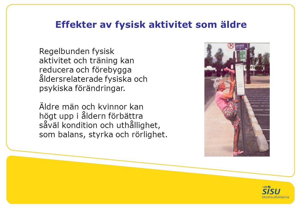Effekter av fysisk aktivitet som äldre