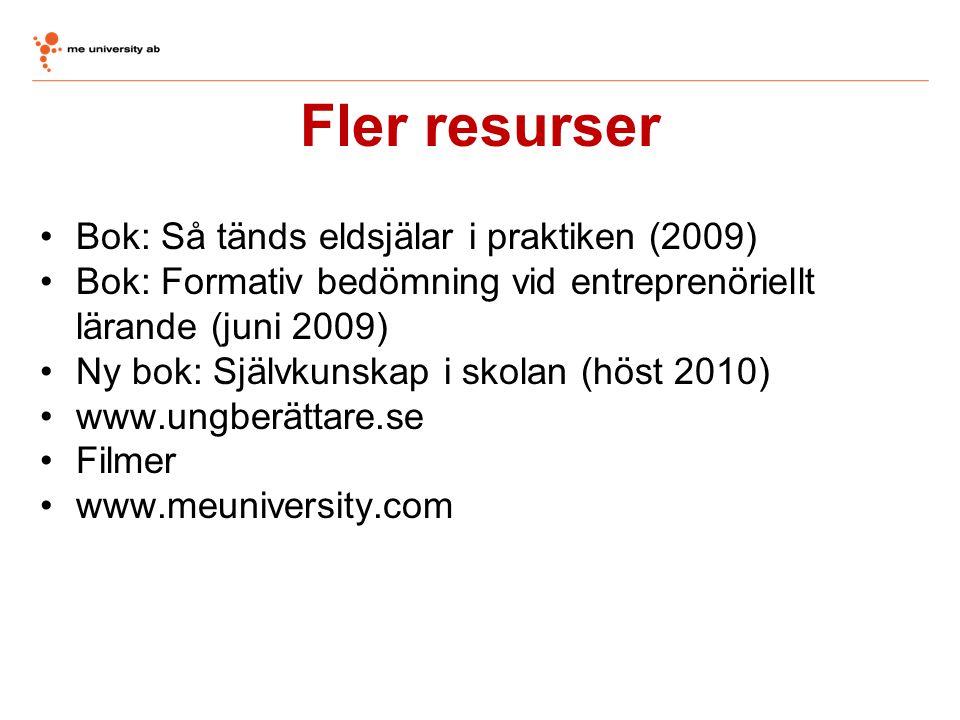 Fler resurser Bok: Så tänds eldsjälar i praktiken (2009)