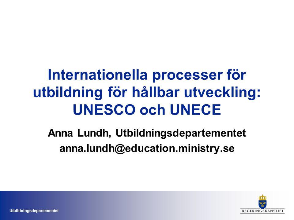 Anna Lundh, Utbildningsdepartementet anna.lundh@education.ministry.se