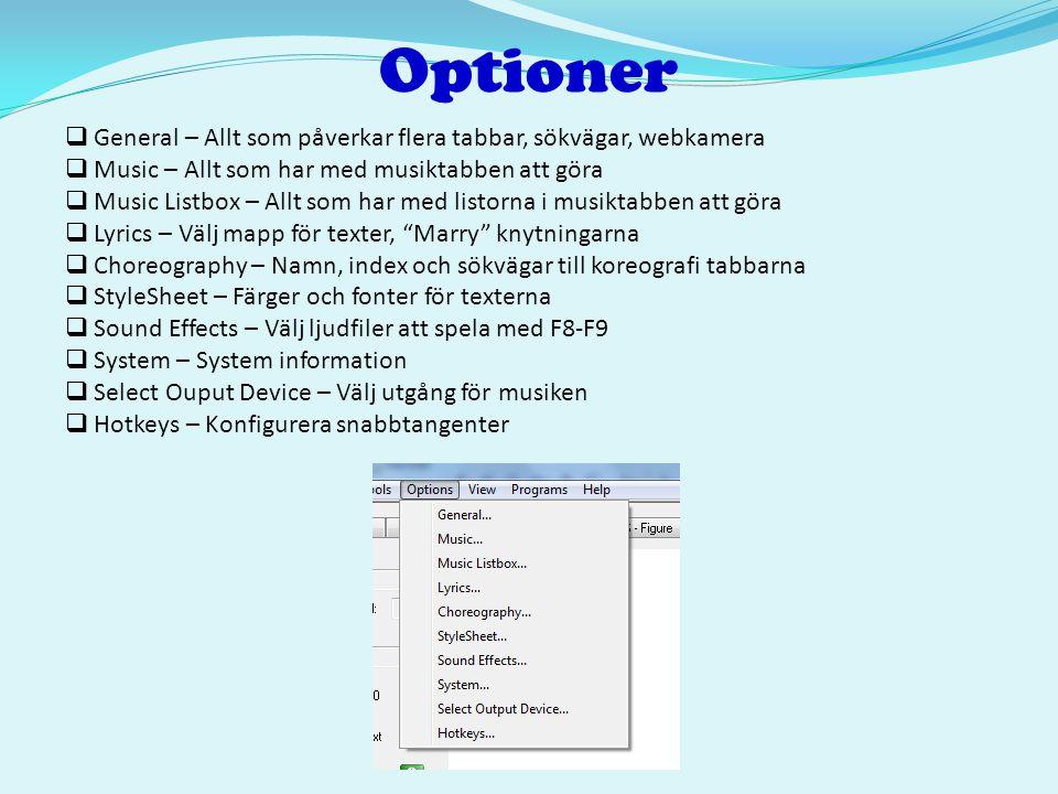 Optioner General – Allt som påverkar flera tabbar, sökvägar, webkamera