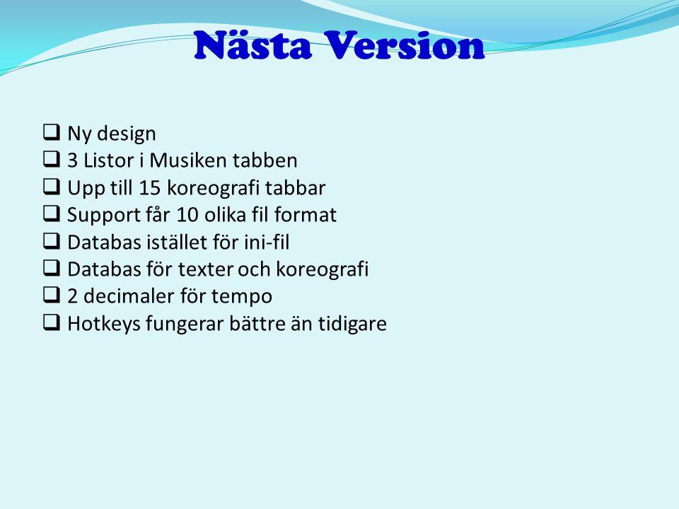 Nästa Version Ny design 3 Listor i Musiken tabben