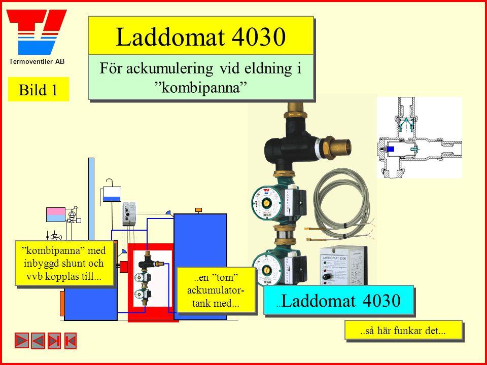 Laddomat 4030 För ackumulering vid eldning i kombipanna Bild 1