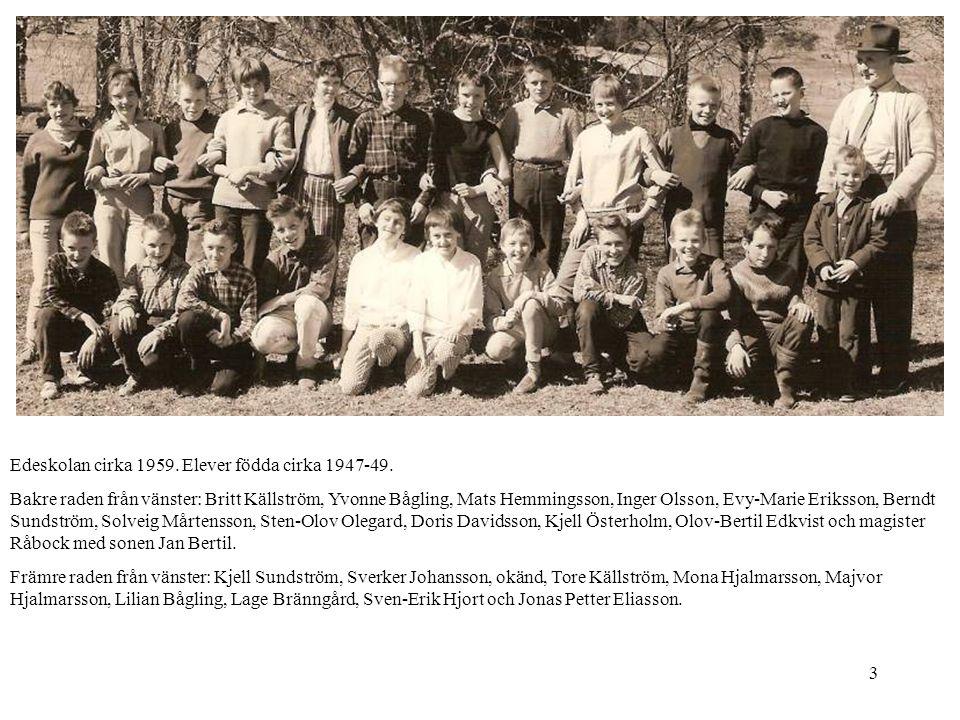 Edeskolan cirka 1959. Elever födda cirka 1947-49.