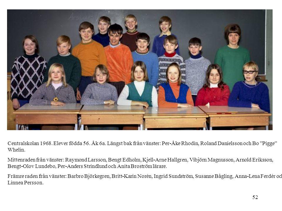 Centralskolan 1968. Elever födda 56. Åk 6a