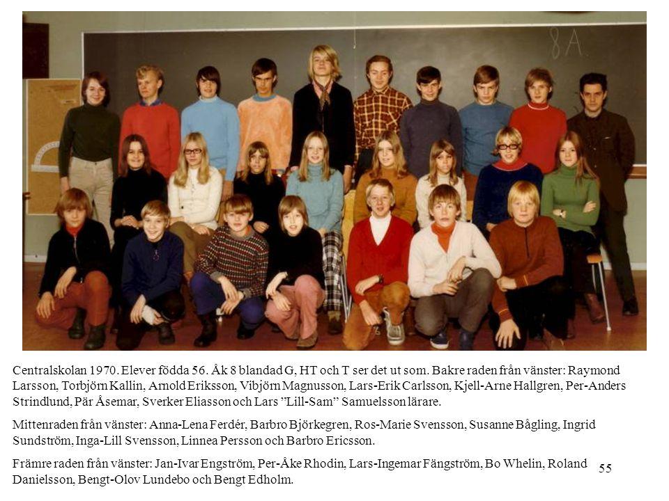 Centralskolan 1970. Elever födda 56