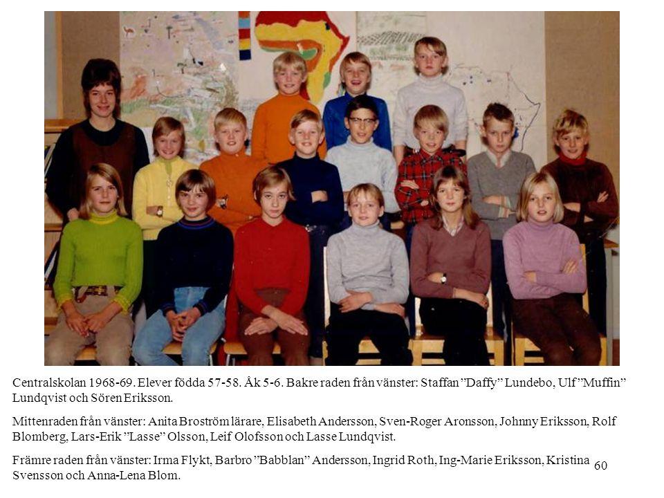 Centralskolan 1968-69. Elever födda 57-58. Åk 5-6