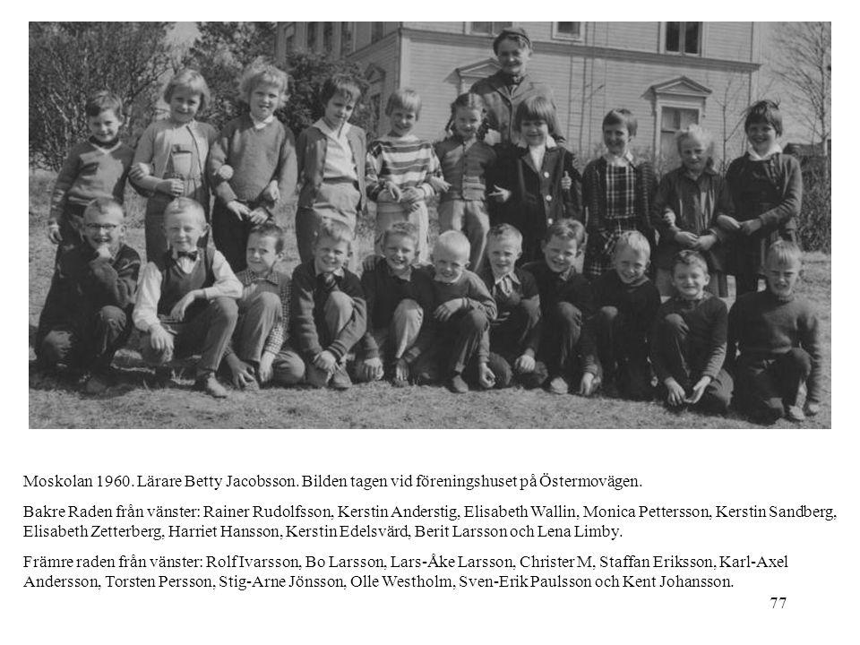 Moskolan 1960. Lärare Betty Jacobsson
