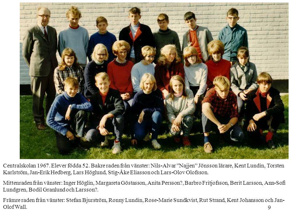 Centralskolan 1967. Elever födda 52
