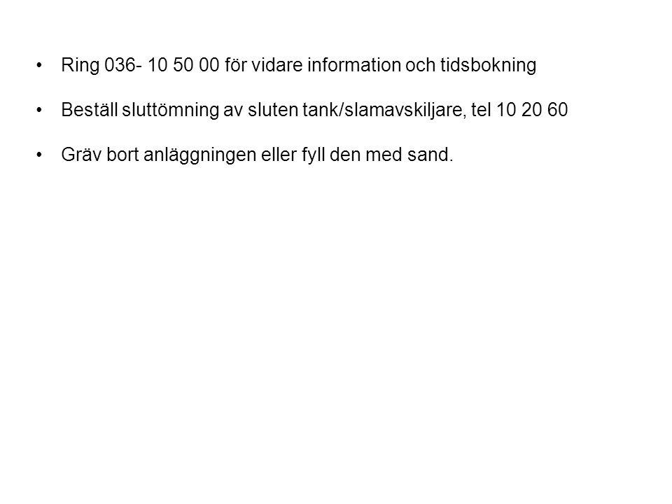 Ring 036- 10 50 00 för vidare information och tidsbokning