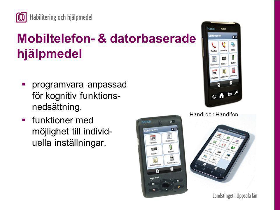 Mobiltelefon- & datorbaserade hjälpmedel