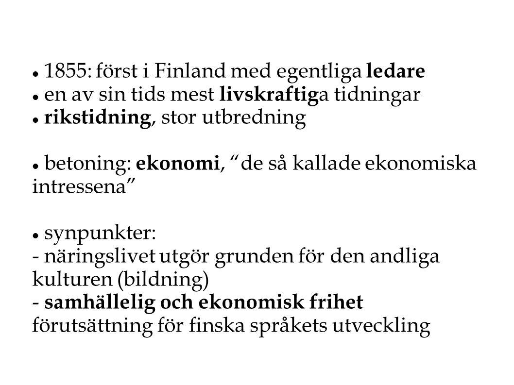 1855: först i Finland med egentliga ledare
