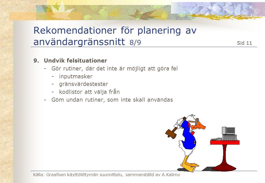 Rekomendationer för planering av användargränssnitt 8/9