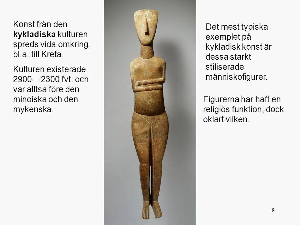 Konst från den kykladiska kulturen spreds vida omkring, bl. a