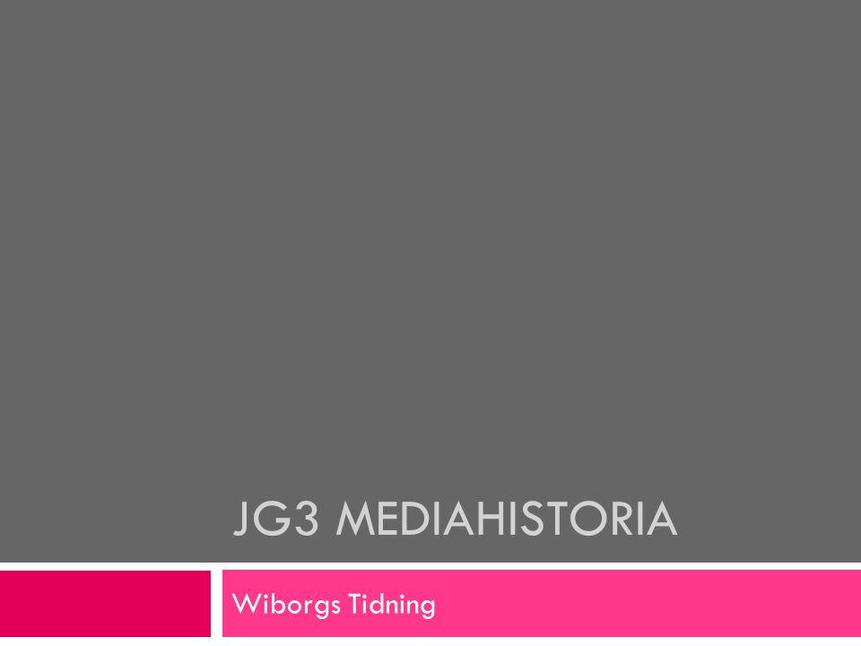 JG3 Mediahistoria Wiborgs Tidning