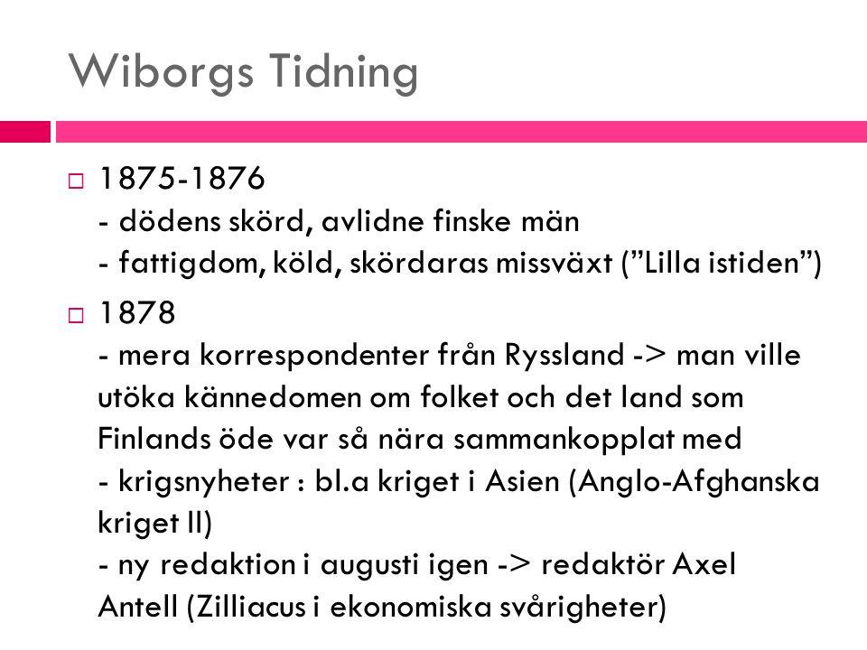 Wiborgs Tidning 1875-1876 - dödens skörd, avlidne finske män - fattigdom, köld, skördaras missväxt ( Lilla istiden )
