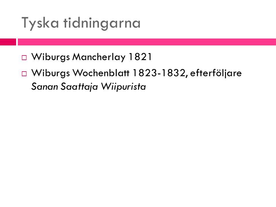 Tyska tidningarna Wiburgs Mancherlay 1821