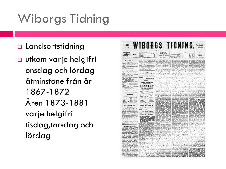 Wiborgs Tidning Landsortstidning