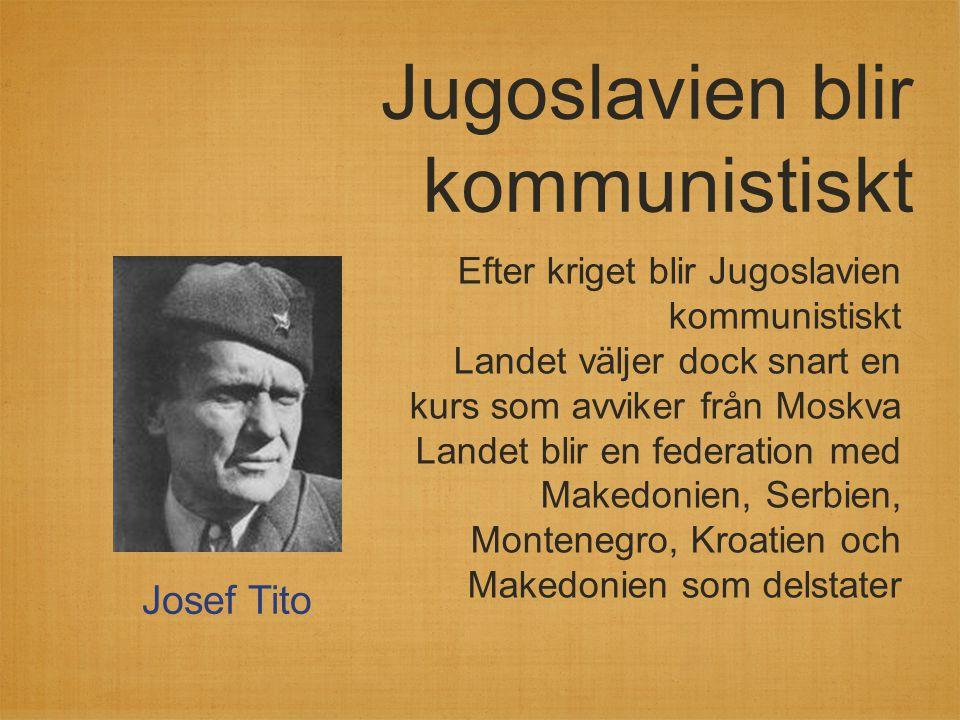 Jugoslavien blir kommunistiskt