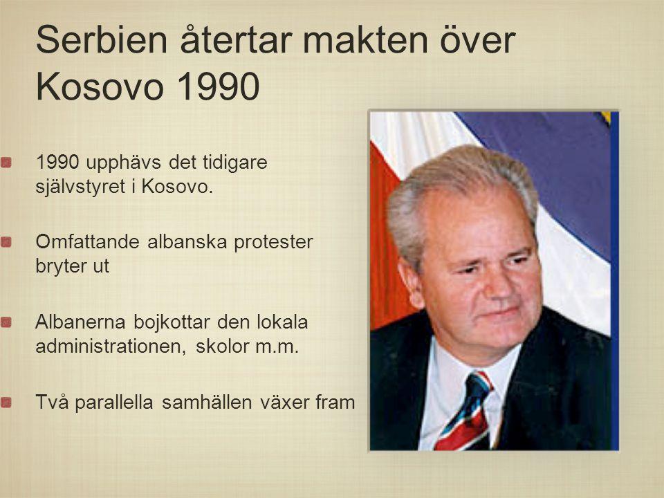 Serbien återtar makten över Kosovo 1990
