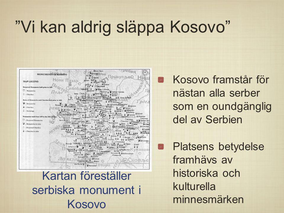 Vi kan aldrig släppa Kosovo