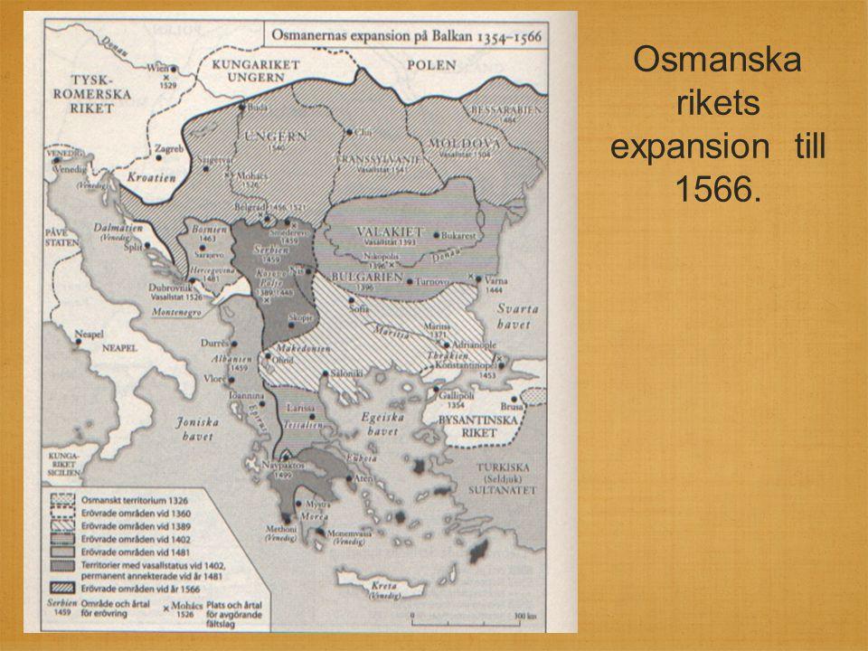 Osmanska rikets expansion till 1566.