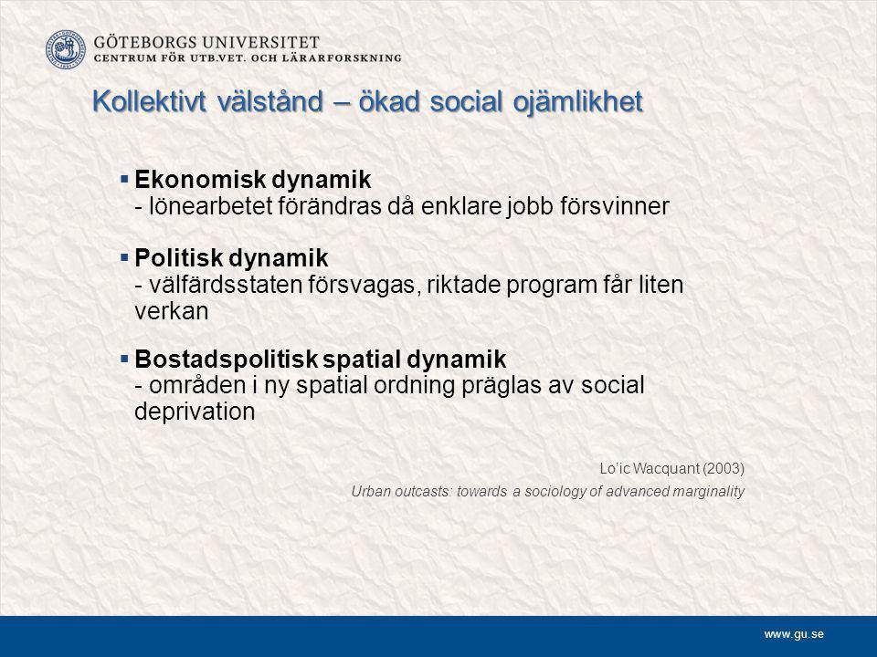 Kollektivt välstånd – ökad social ojämlikhet