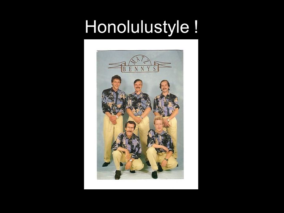 Honolulustyle !