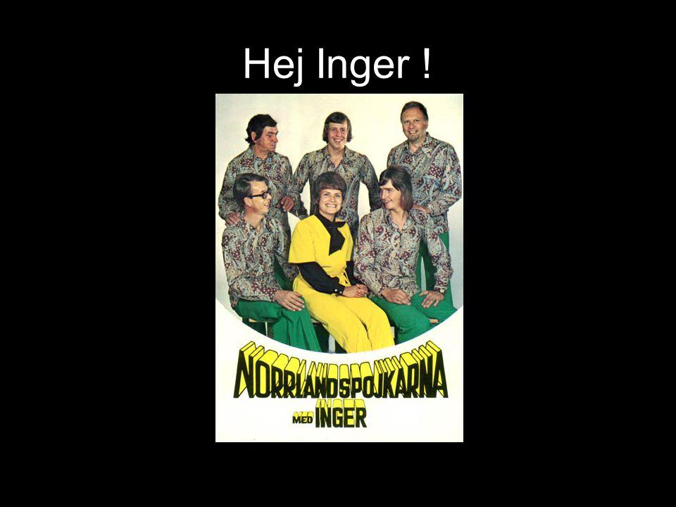 Hej Inger !