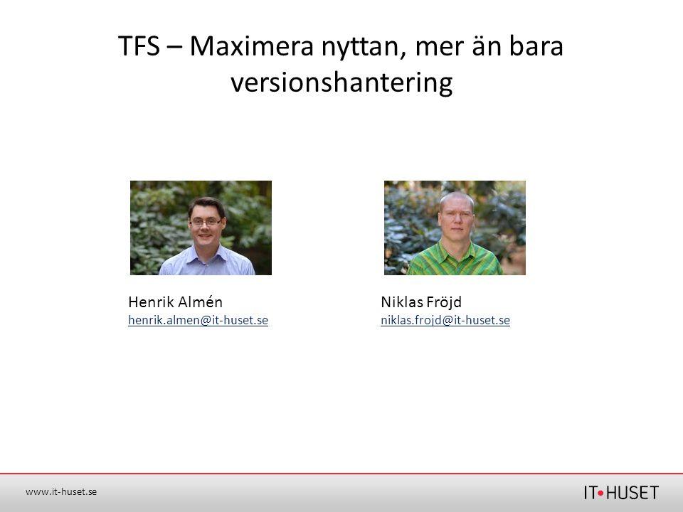 TFS – Maximera nyttan, mer än bara versionshantering