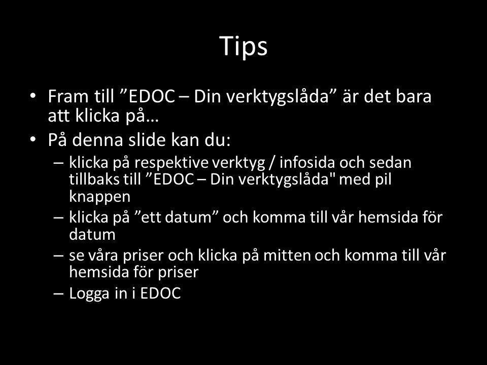 Tips Fram till EDOC – Din verktygslåda är det bara att klicka på…