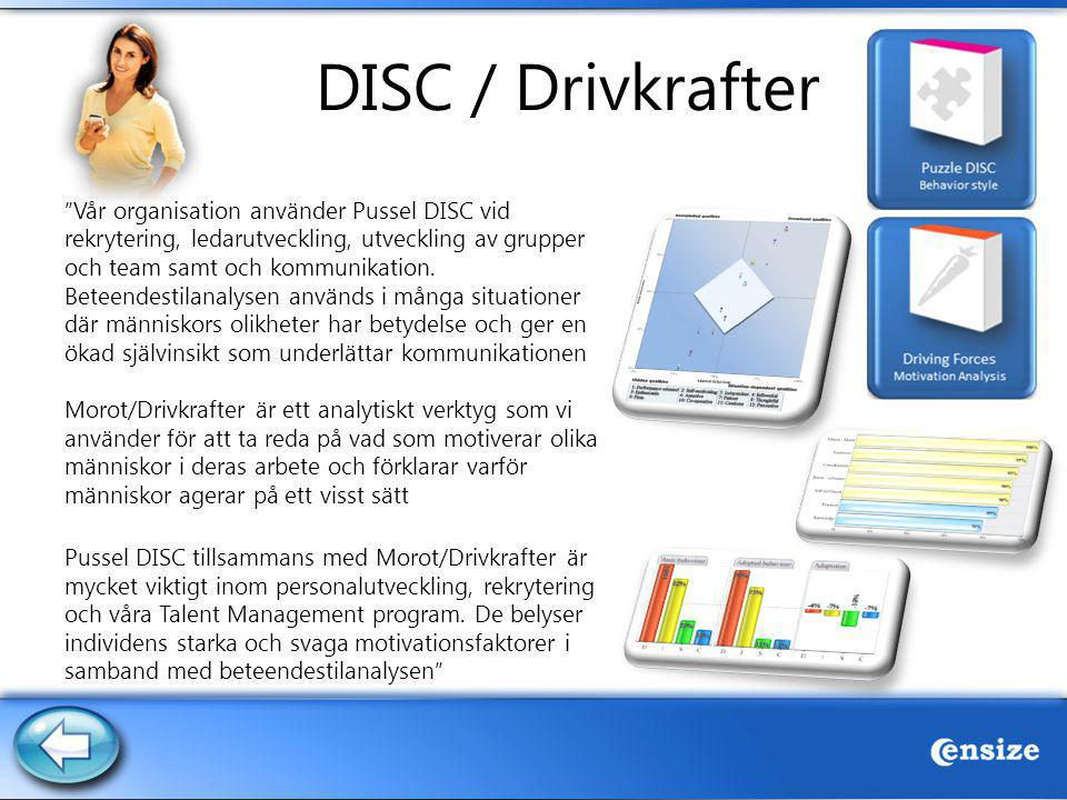 DISC / Drivkrafter