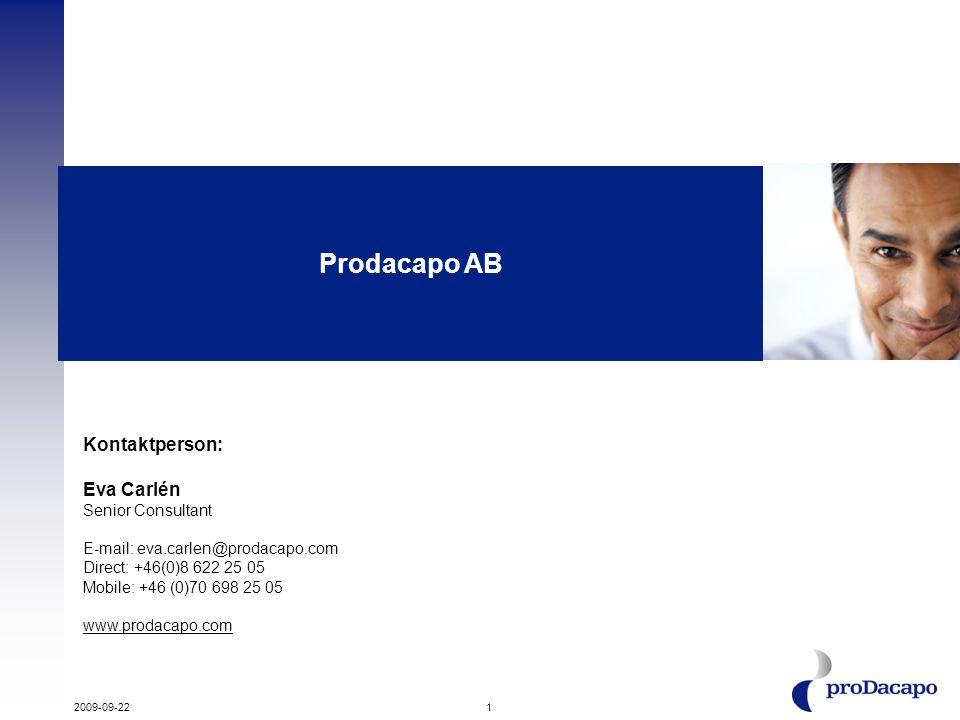 Prodacapo AB Kontaktperson: Eva Carlén Senior Consultant