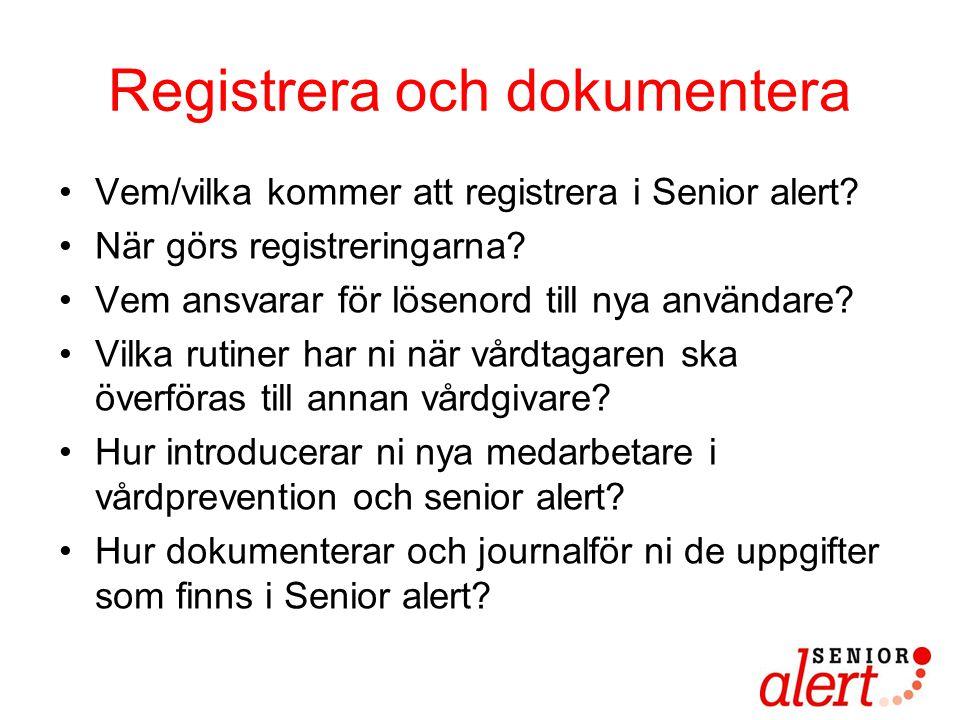 Registrera och dokumentera
