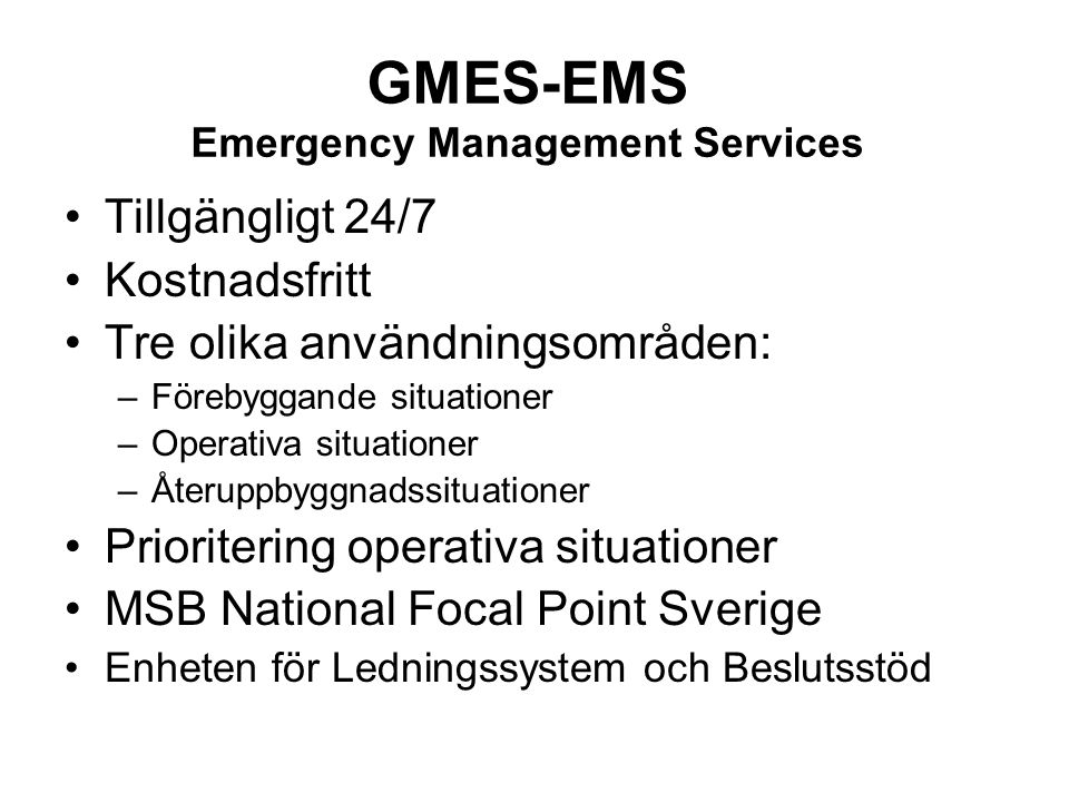 GMES-EMS Emergency Management Services