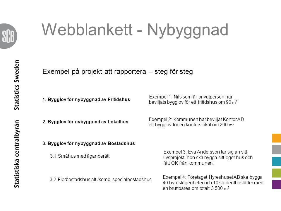 Webblankett - Nybyggnad