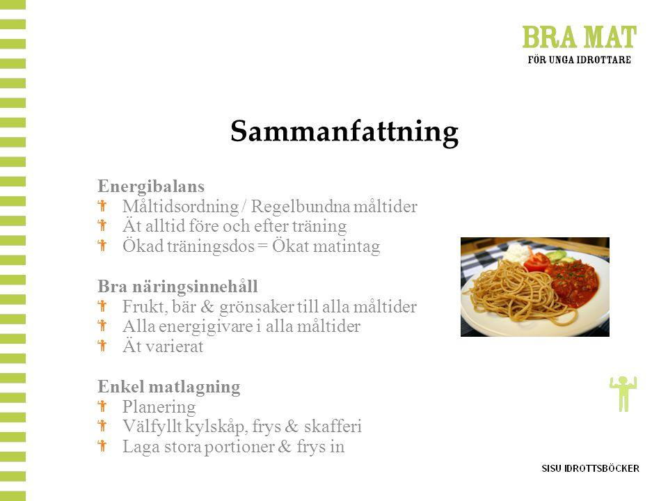 Sammanfattning Energibalans Måltidsordning / Regelbundna måltider