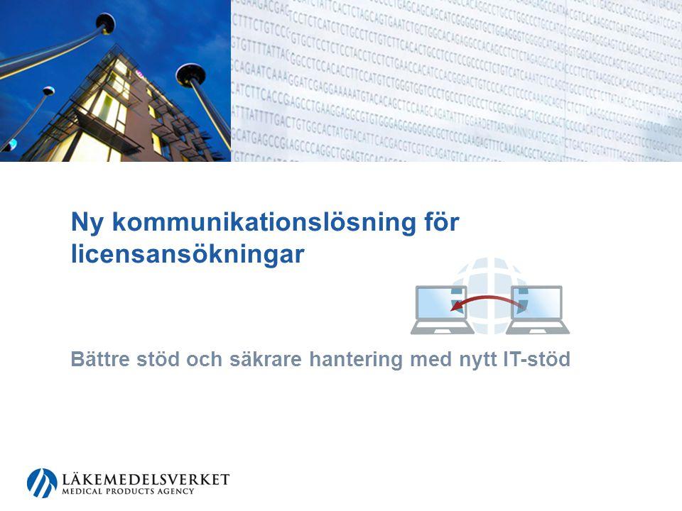 Ny kommunikationslösning för licensansökningar