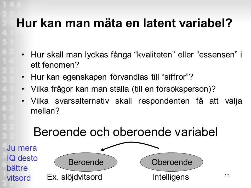 Hur kan man mäta en latent variabel