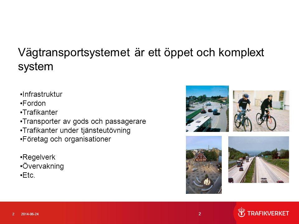 Vägtransportsystemet är ett öppet och komplext system