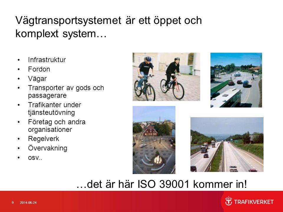 Vägtransportsystemet är ett öppet och komplext system…