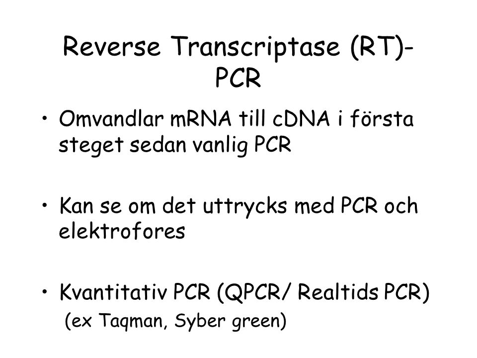 Reverse Transcriptase (RT)-PCR
