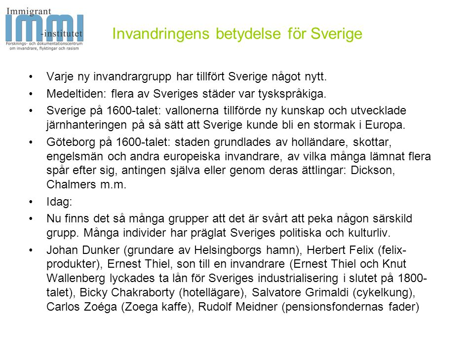 Invandringens betydelse för Sverige