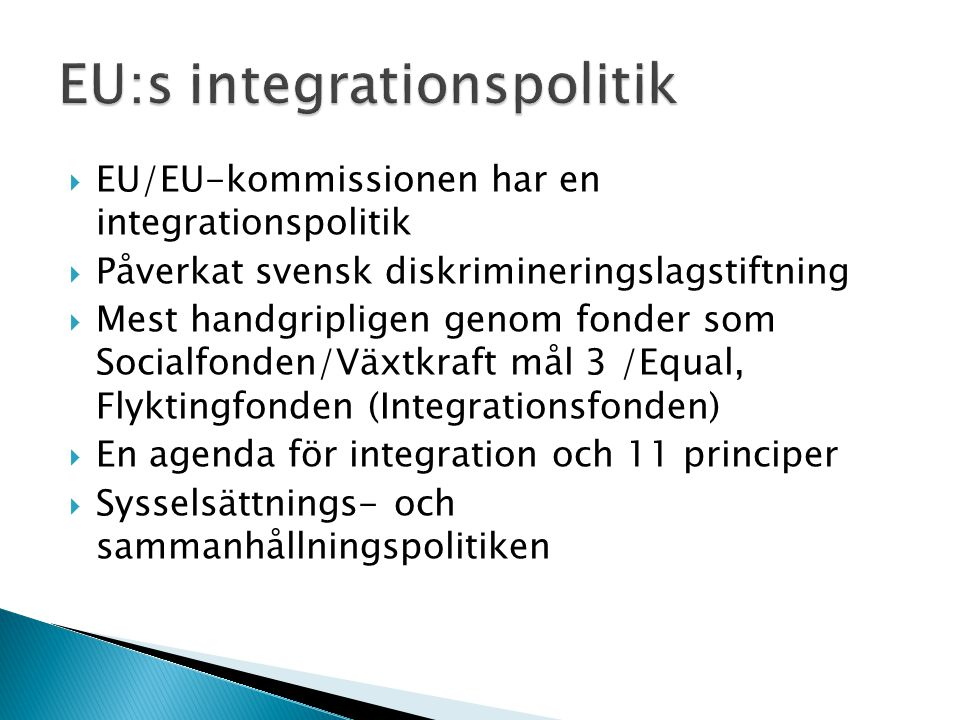 EU:s integrationspolitik