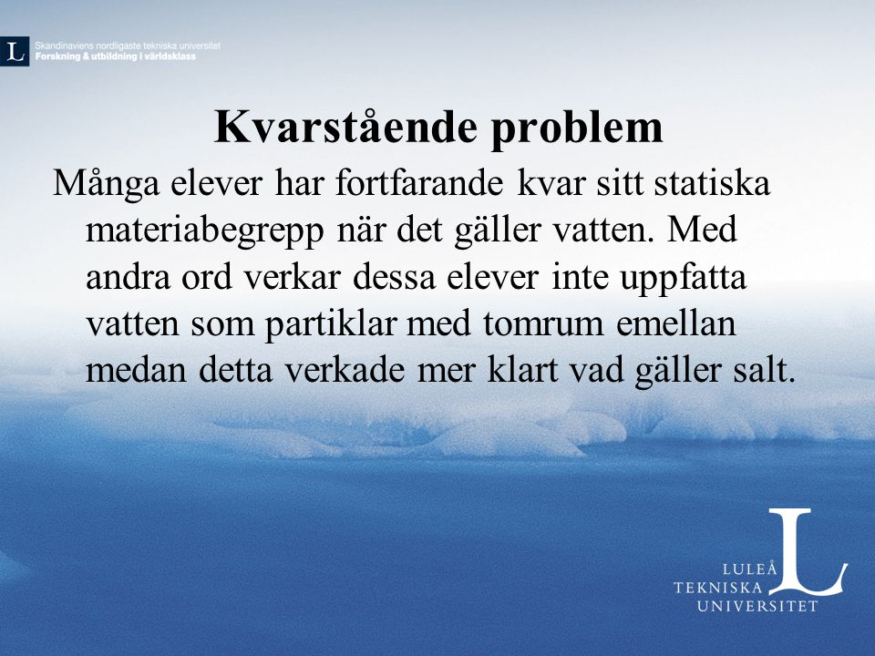 Kvarstående problem